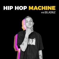 Baixar CD Hip Hop Machine #8 - DeLacruz e Leo Gandelman 2019 Grátis