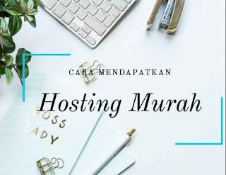 Cara mendapatkan hosting murah