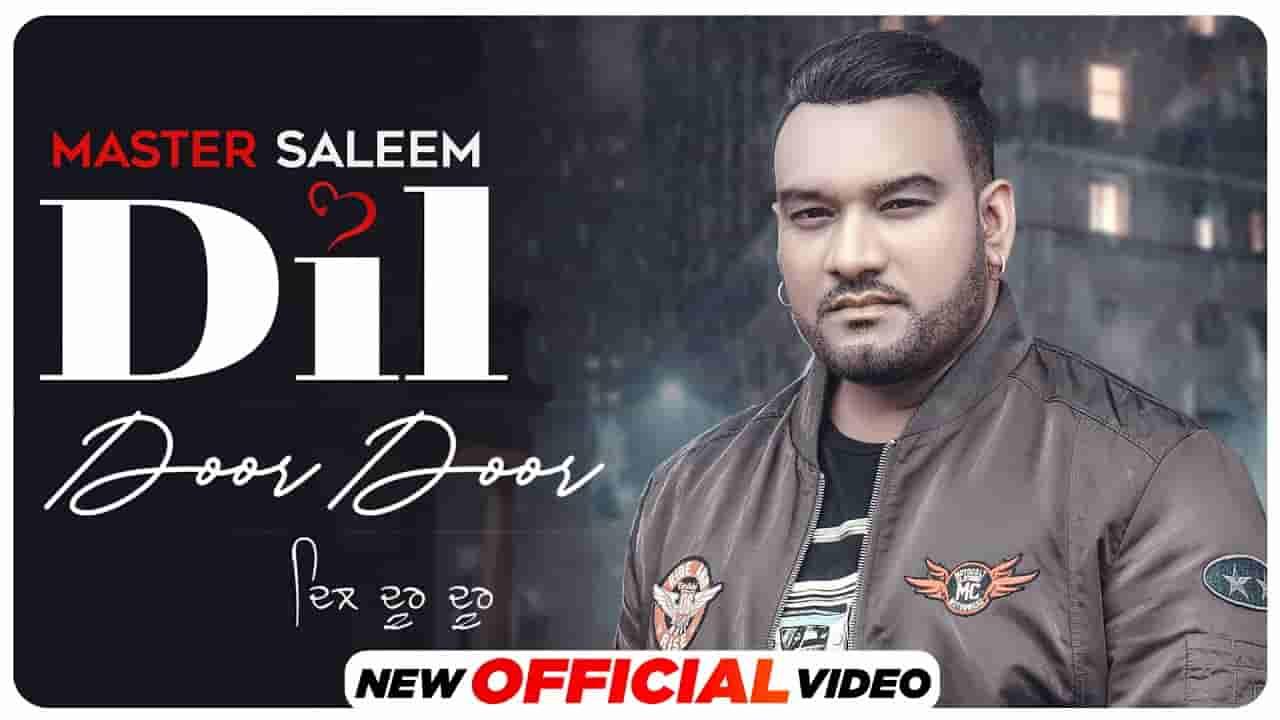 Dil door door lyrics  Master Saleem Punjabi Song
