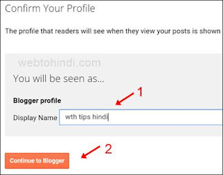 display name enter kar continue to blogger par click kare
