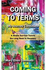 Coming To Terms: My Journey Continues