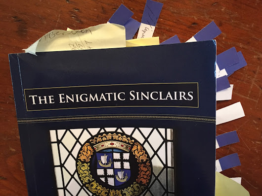 The Enigmatic Sinclairs - Original Research Makes It the Top Resource for Sinclair Researchers