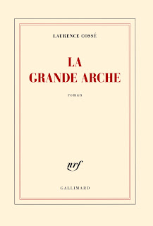 La Grande Arche de Laurence Cossé