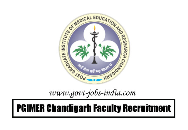 PGIMER Chandigarh Faculty Recruitment 2020 – 121 Faculty Vacancy – Last Date 27 March 2020