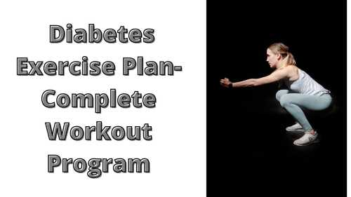 Diabetes exercise plan- Complete workout Program