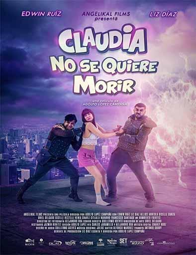 Claudia no se quiere morir