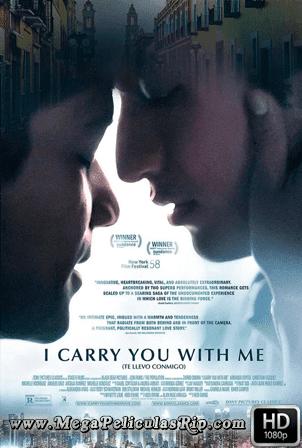 Te Llevo Conmigo [1080p] [Latino] [MEGA]