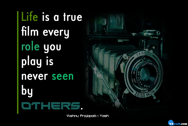 Life is a true filmlife quotes