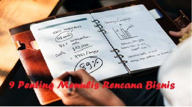 9 Penting Menulis Rencana Bisnis