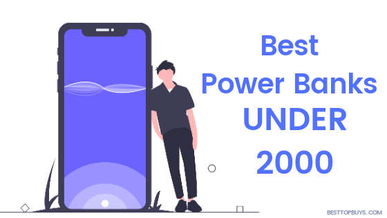 Best Power banks Under 2000 India (2020)
