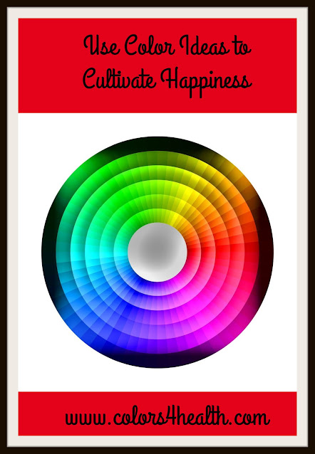 Colors 4 Health and Happiness