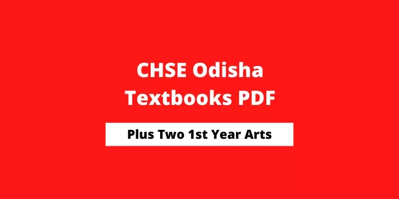 CHSE Odisha Plus Two 1st Year Arts Books PDF 2021
