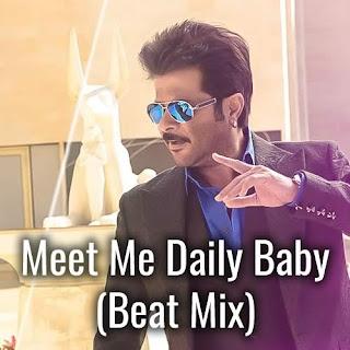 Meet Me Daily Baby - Beat Mix Lyrics - Welcome Back