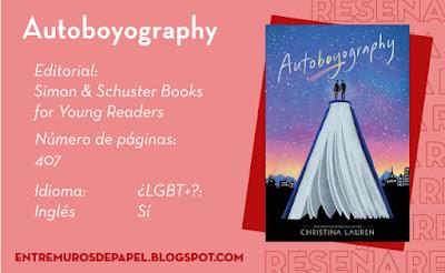 Autoboyography. Editorial Simon & Schuster for Young Readers. 407 páginas. Inglés. ¿LGBT+? Sí