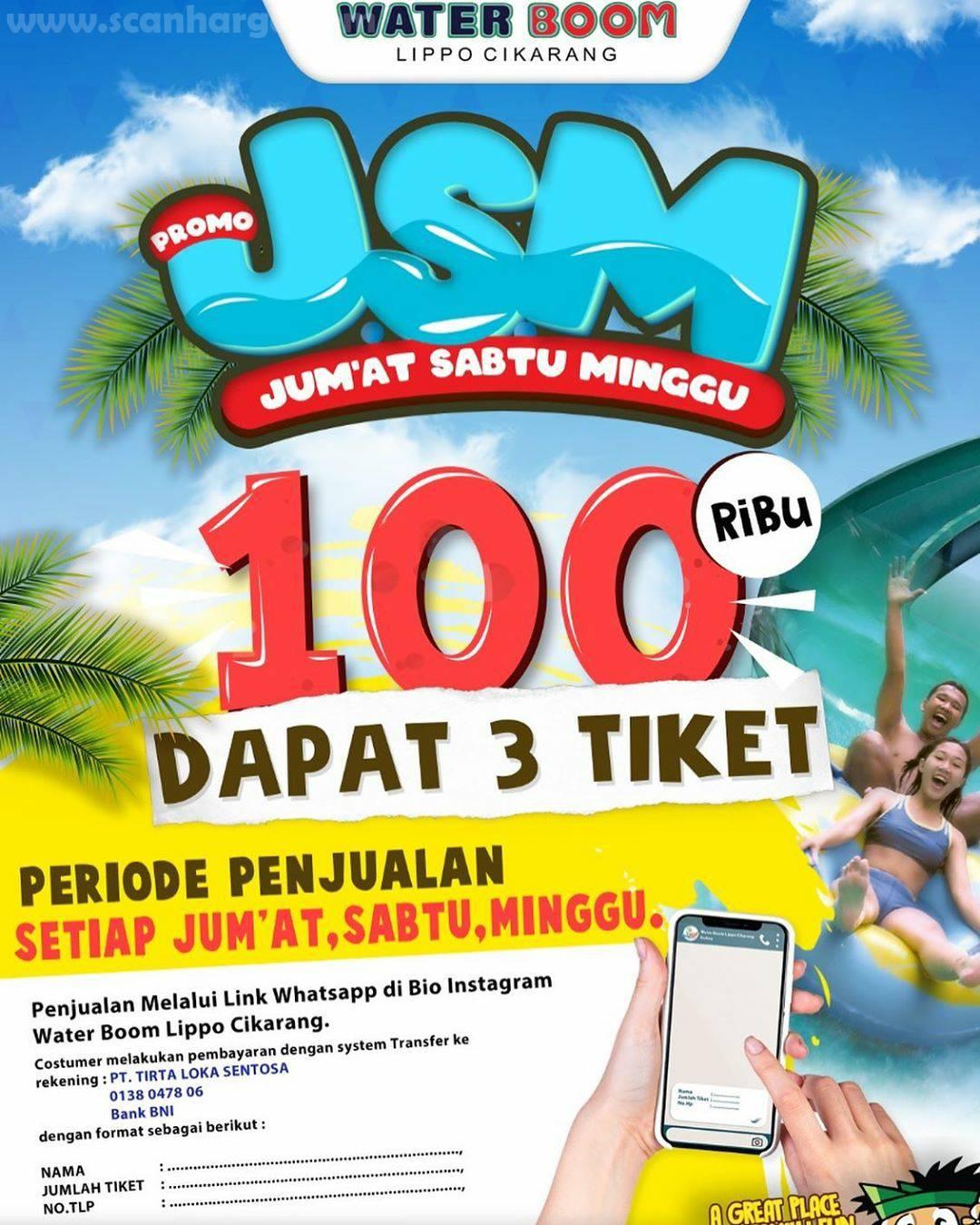 WATERBOOM Promo JSM - 100 Ribu Dapat 3 Tiket