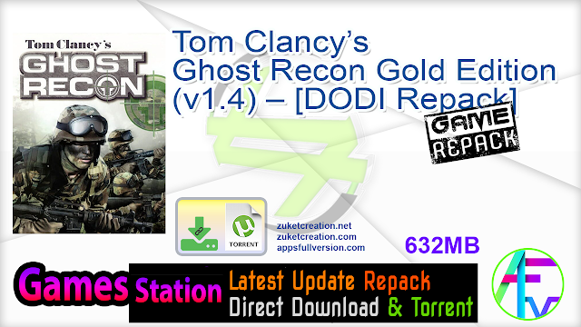 Tom Clancy's Ghost Recon Gold Edition (v1.4) – [DODI Repack]