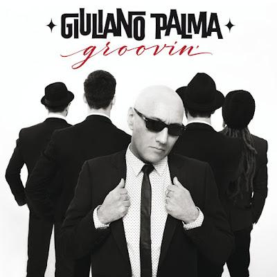 GIULIANO PALMA - Groovin' (2016)