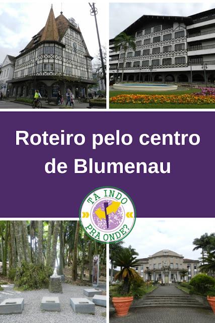 Roteiro pelo centro de Blumenau (SC)