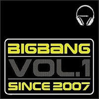 since 2007,vol 1 korea,album,big bang