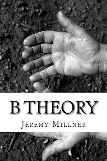 B Theory - a scifi/adventure book promotion Jeremy Millner