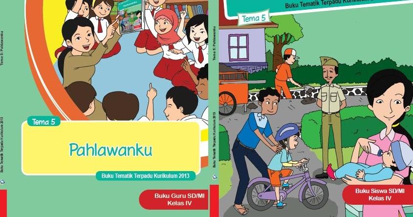 Buku Kurikulum 2013 Sd Mi Kelas 4 Tema 5 Edisi Revisi 2017 Untuk Guru Dan Siswa Dadang Jsn