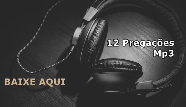 Mais 12 pregações em audio Biblia sagrada