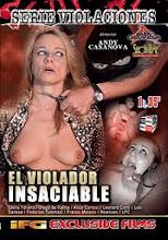 El Violador Insaciable XxX (2013)