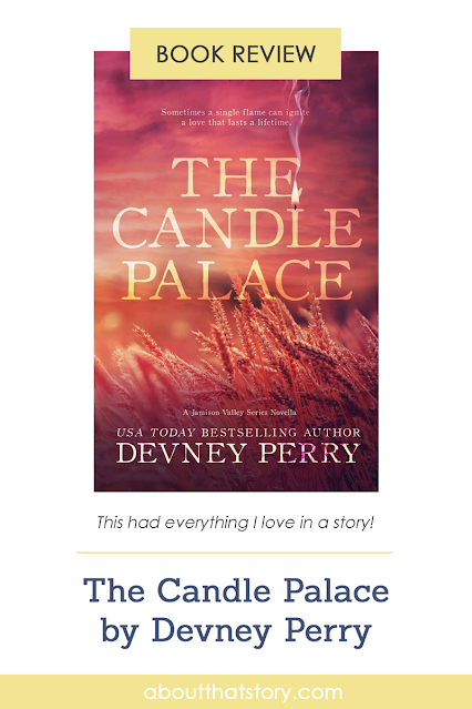 Book Review: The Candle Palace by Devney Perry | About That Story