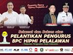 Pelantikan BPC HIPMI Pelalawan, Bupati H Zukri: HIPMI Jadi Motor dan Leader Penggerak Ekonomi Masyarakat