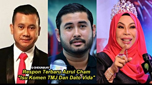 Respon Azrul Cham Apabila Dihentam Kerana Komen TMJ Dan Dato Vida