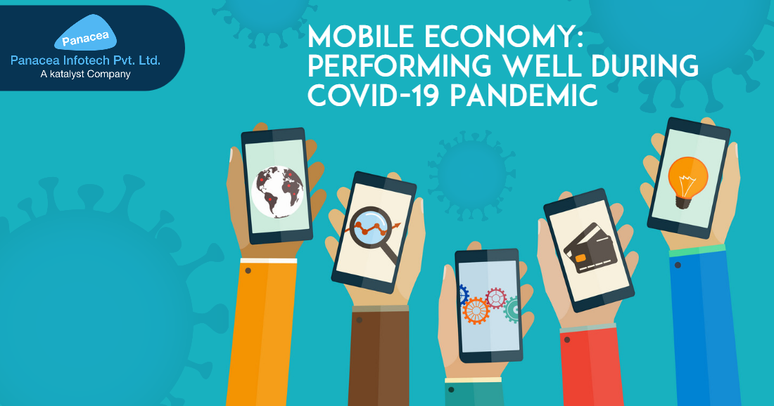 Mobile Economy: Performing Well During Covid-19 Pandemic
