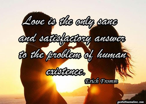Love is the Only Sane