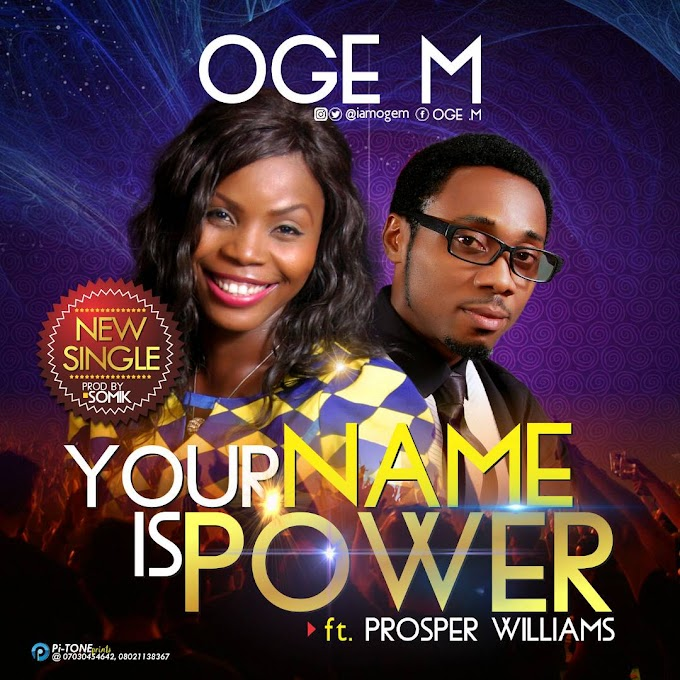 Download Mp3--Ogem_Your name is power feat Prosper williams