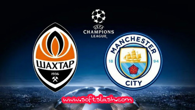 شاهد مباراة Manchester city vs Shakhtar donetsk live بمختلف الجودات
