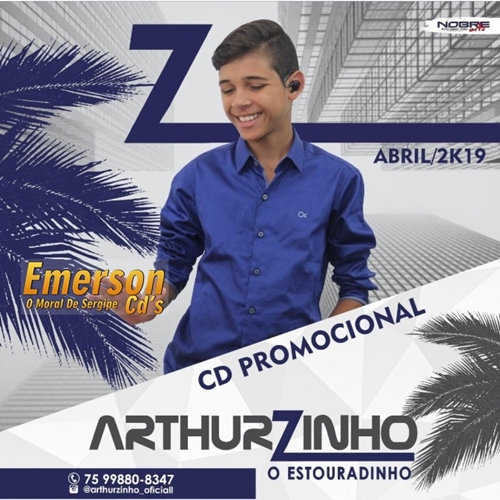 Arthurzinho - Cd Abril 2k19