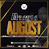 AUDIO   Mtafya - August   Mp3 DOWNLOAD