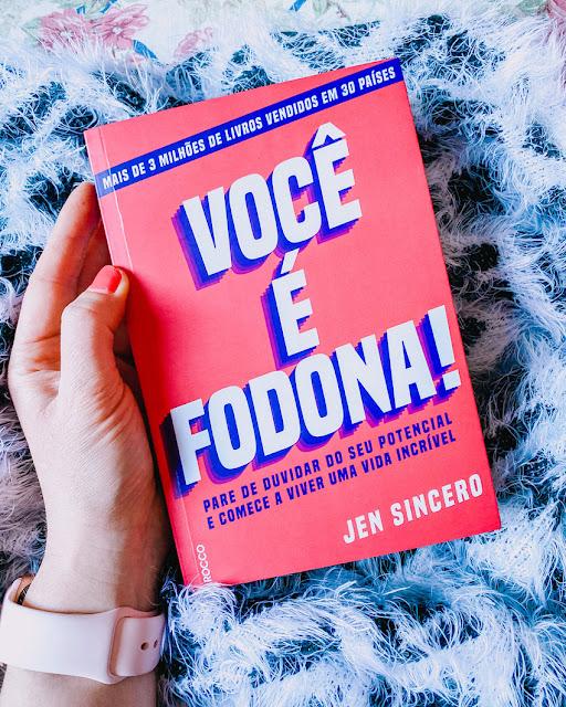 Você é Fodona! - Jen Sincero