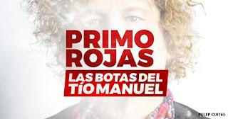 LAS BOTAS DEL TIO MANUEL Primo Rojas