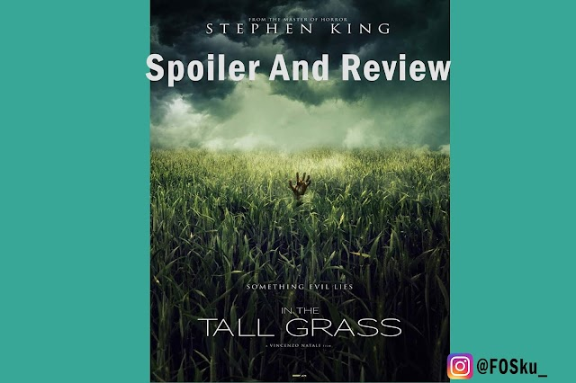 Spoiler and Review: In The Tall Grass (2019)