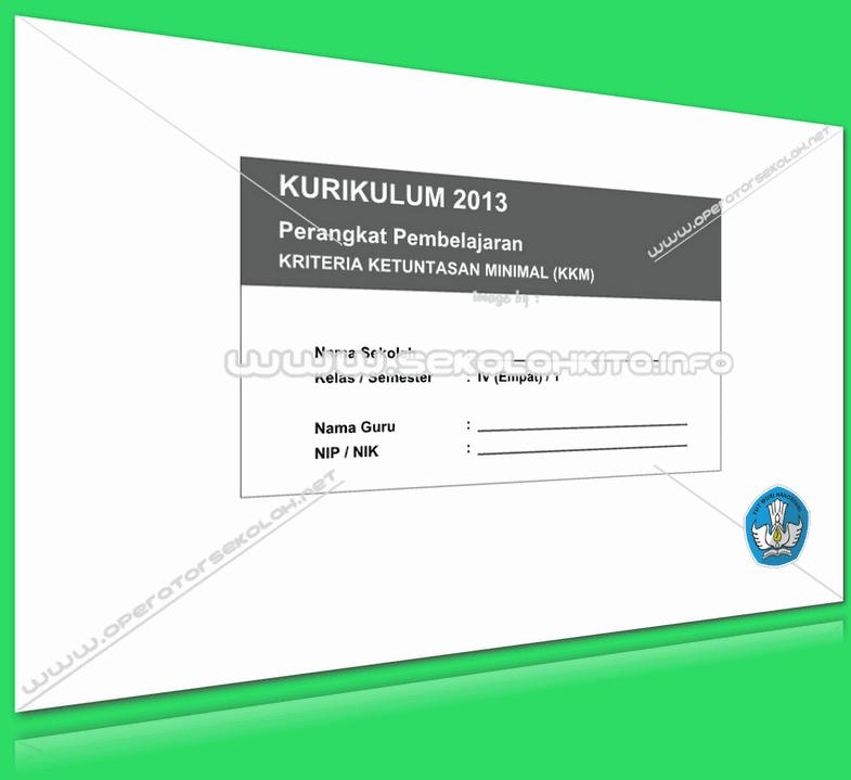 KKM Kurikulum 2013 Kelas 4 Update Revisi 2016