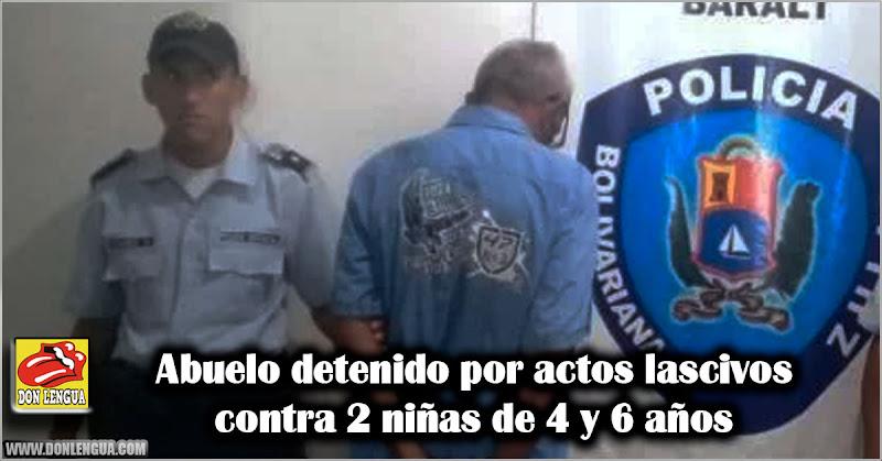 Abuelo detenido por actos lascivos contra 2 niñas de 4 y 6 años