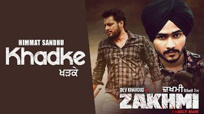 Khadke (Title Track) Lyrics - Himmat Sandhu