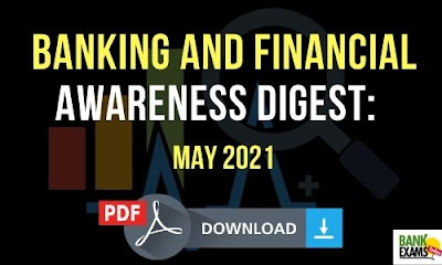 Banking and Financial Awareness Digest: May 2021