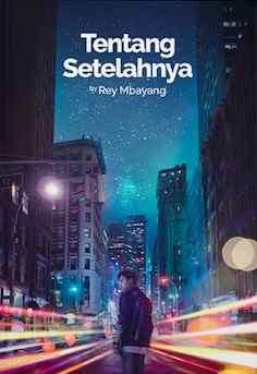Novel Tentang Setelahnya Karya Rey Mbayang PDF