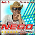Nego Lamas - Bares Da Vida - Vol 06