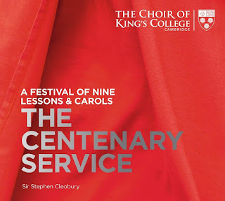 A Festival of Nine Lessons & Carols - The Centenary Service