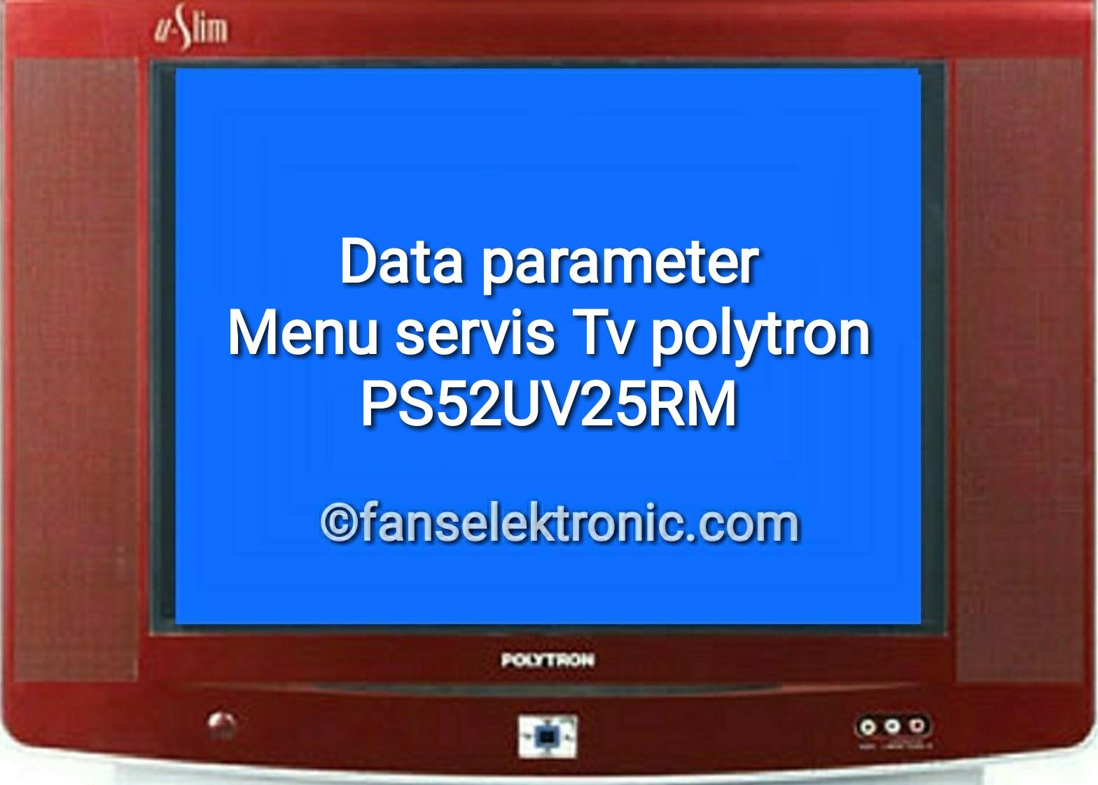data parameter tv polytron ps52uv25rm