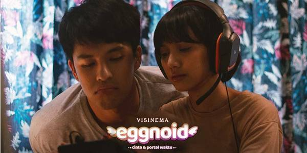 Review Film Eggnoid, Cinta dan Portal Waktu (2019)