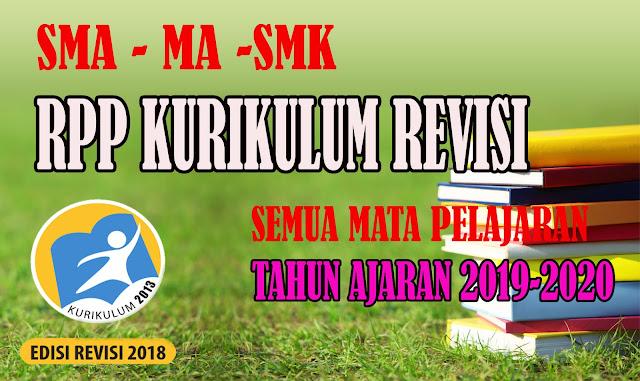 RPP SMA-SMK-MA KURIKULUM 2013 REVISI SEMUA MATA PELAJARAN LENGKAP