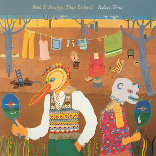 Robert Wyatt, Ruth Is Stranger Than Richard
